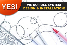 yes we do full system design & installation